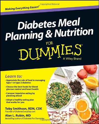 Diabetes Meal Planning and Nutrition For Dummies >>> CONTINUE @ http://www.diabetes-matters.com/store/diabetes-meal-planning-and-nutrition-for-dummies/?c=0893