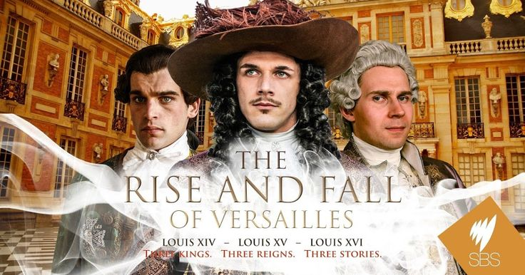 The Rise and Fall of Versailles   Documentary Series - Cosmos Documentaries   Watch Documentary Films Online