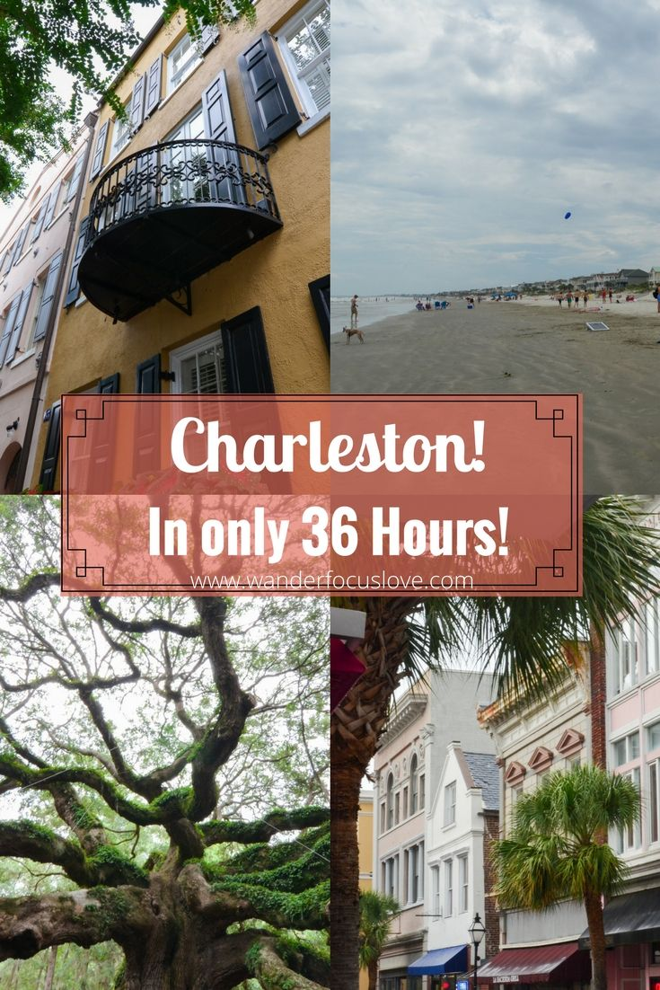 Discover how much of Charleston, South Carolina (USA) you can experience in only 36 hours!