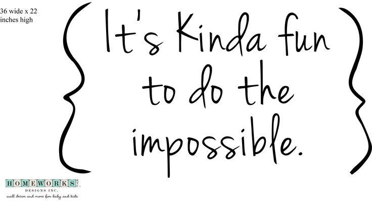 It's kinda fun to do the impossible - Walt Disney quote  #walldecal #quote #saying #Design #KidsDecor #KidsRoom