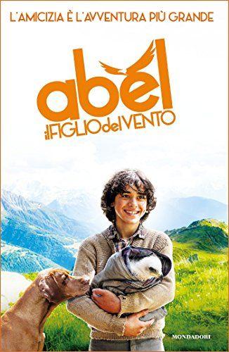 Abel, il figlio del vento di [AA.VV.,]