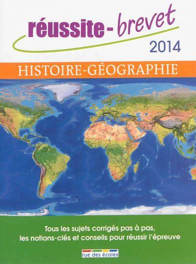 Réussite-brevet 2014 : Histoire-Géographie, série collège