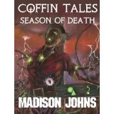 Coffin Tales Season of Death (Kindle Edition)By Madison Johns