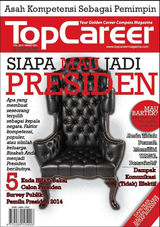 Cover Majalah Edisi 29 | Siapa Mau Jadi Presiden?