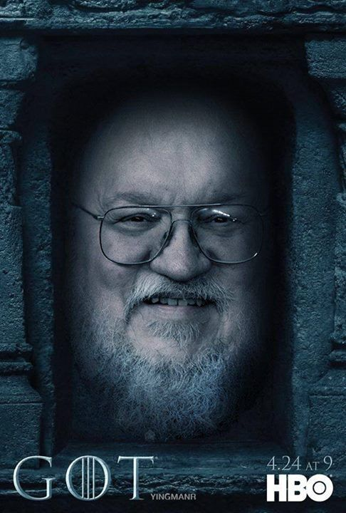 George R. R. Martin - Game of Thrones - Season 6 Poster - fan art  Beta test our Android App, You need a google account for sign up  https://play.google.com/apps/testing/com.the.game.of.thrones.fans