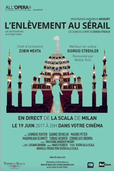 L'Enlèvement au Sérail En direct de la Scala de Milan  Lundi 19 juin 2017 à 20H - 19€ la place