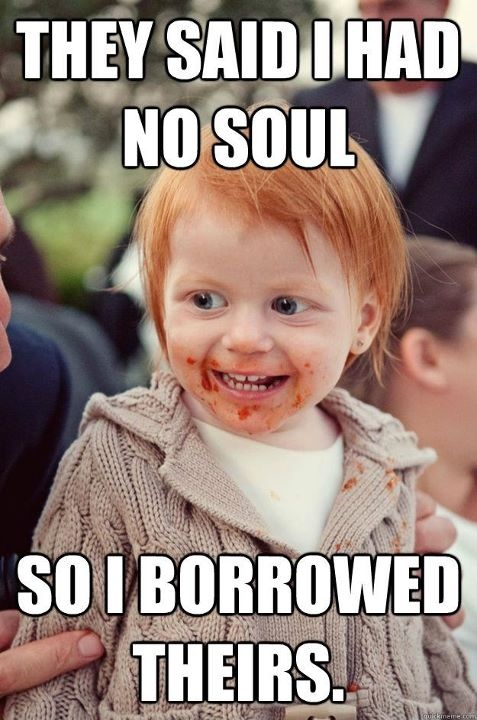 redheads have no souls jpg 422x640
