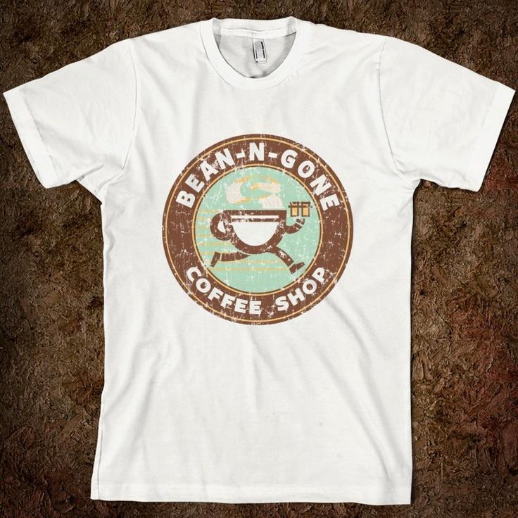Bean-N-Gone! We love this idea for coffee shops. http://skreened.com/funnyhumorshirts/bean-n-gone-coffee-shop-t-shirt