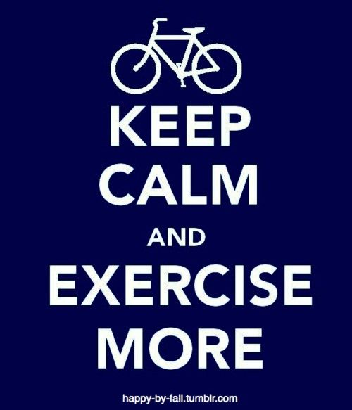 keep calm, always keep calm: Calm Motivation, Morning Motivation, Bike Quotes, Health And Fitness, De Stressed, Fitness Nutrition, Keepcalm 3, Keep Calm Fitness, Calm Exercise