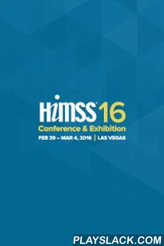 HIMSS16  Android App - playslack.com ,  The HIMSS16 app is the official mobile application of the 2016 HIMSS Annual Conference & Exhibitionin Las Vegas, February 29 ­ March 4, 2016.This free app includes Education Sessions, Exhibitor Listings, Floor Maps, Attendee Networking, Headline News, Speaker Information, Personalized Agenda Building and much more.The HIMSS Annual Conference & Exhibition brings together 38,000+ healthcare IT professionals, clinicians, executives and vendors…