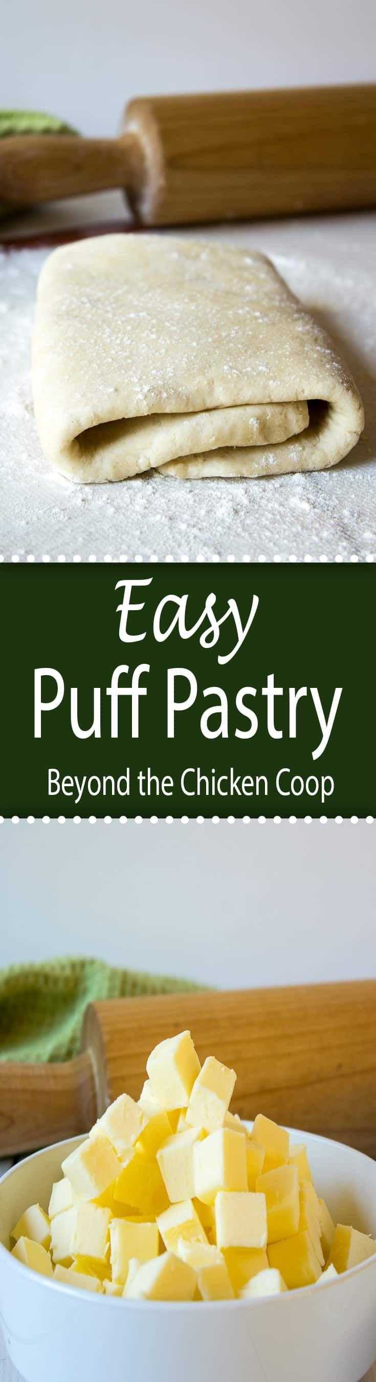 Make your own puff pastry at home using this Easy Puff Pastry Recipe! #puffpastry #easypuffpastry #baking via @Beyondthecoop