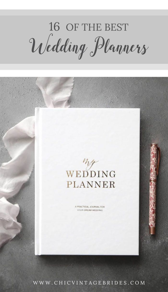 16 Of The Best Wedding Planners Chic Vintage Brides Best Wedding Planner Wedding Planner Book Best Wedding Planner Book