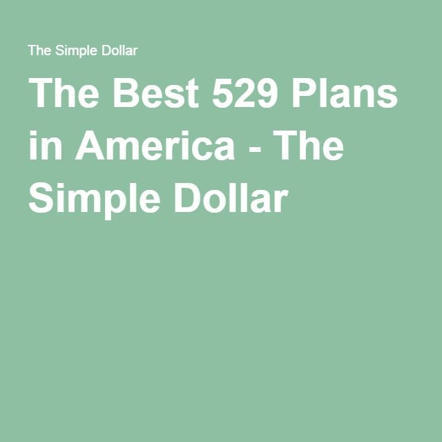 The Best 529 Plans in America - The Simple Dollar