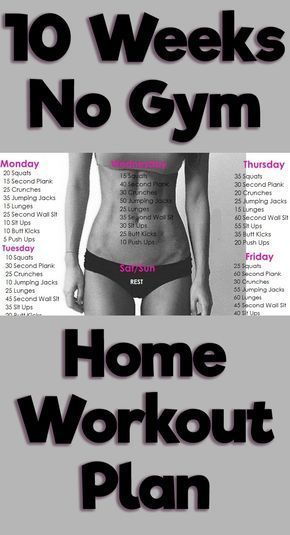 10 WEEK NO-GYM HOME WORKOUT PLAN – Lifee Too http://healthyquickly.com