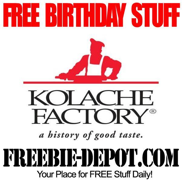 BIRTHDAY FREEBIE – Kolache Factory - FREE BDay Kolache