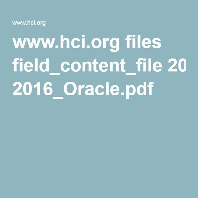 www.hci.org files field_content_file 2016_Oracle.pdf