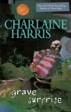 Grave Surprise (A Harper Connelly Novel, Book 2) by Charlaine Harris (2006): Worth Reading, Books Jackets, Harpers Connelly, Connelly Mystery, Books Worth, Mystery Books, Connelly Series, Graves Surpri, Charlain Harry