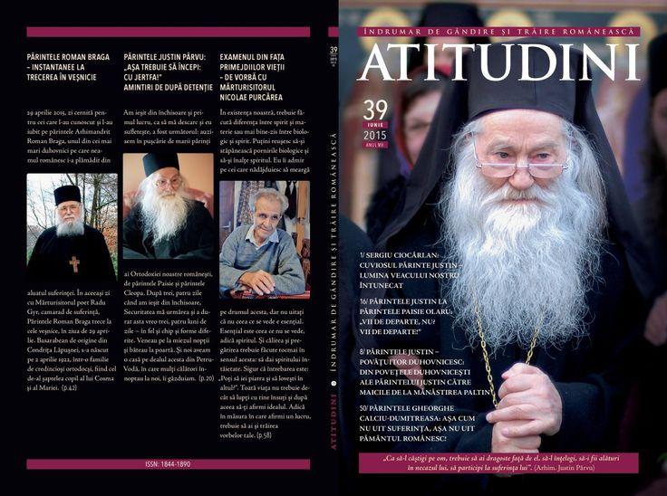 A apărut Revista ATITUDINI, NR. 39 - în memoria Părintelui Justin Pârvu