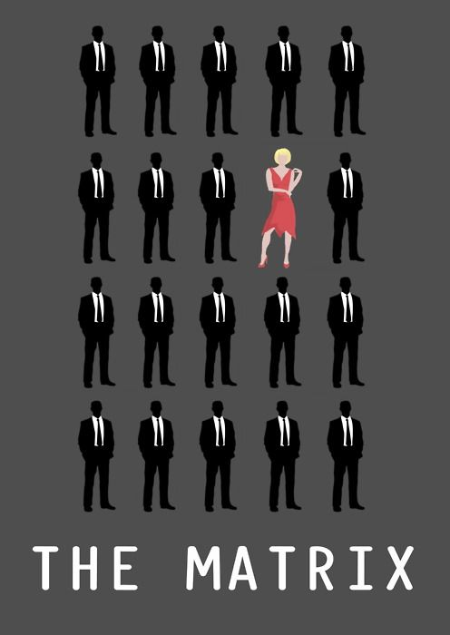 """""""Were you listening neo, or were you looking at the woman in the red dress"""".  The Matrix by Adam Armstrong"""