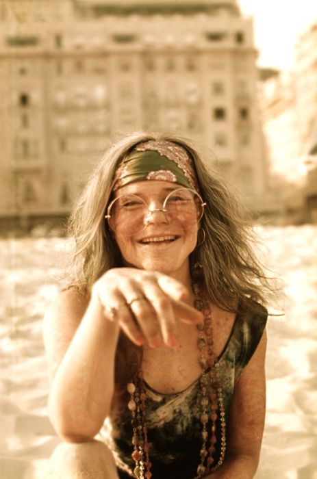 Janis Joplin  this was a sweet girl, met her and she was prettier than her pics