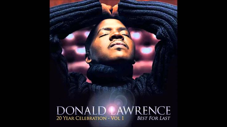 Donald Lawrence - Best For Last feat. Yolanda Adams and the Tri-City Sin...The past can be a hard thing to deal with for alot of us. But, God has something better for you in the future. All the hurt,sorrow,and strife that went on back then is gone. God has something new and greater in store for you. He saved the best for last!