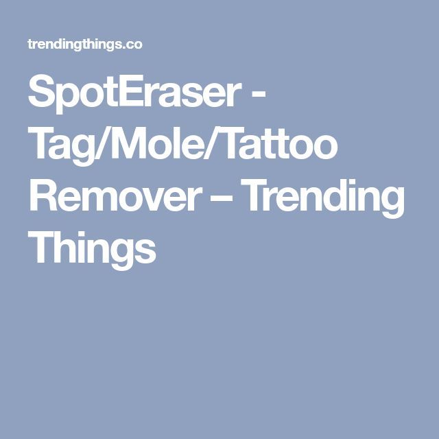 SpotEraser - Tag/Mole/Tattoo Remover – Trending Things