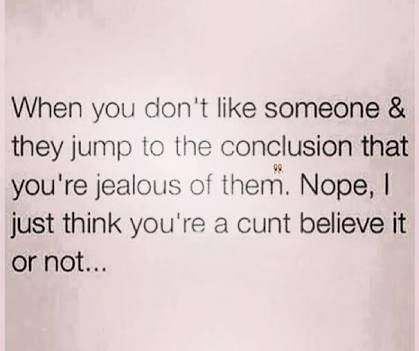 Image result for jealousy is incompetence