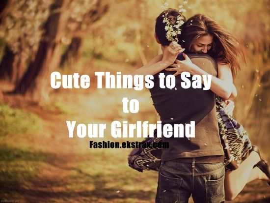 Best Quotes For Your Gf: Best 25+ Cute Girlfriend Quotes Ideas On Pinterest