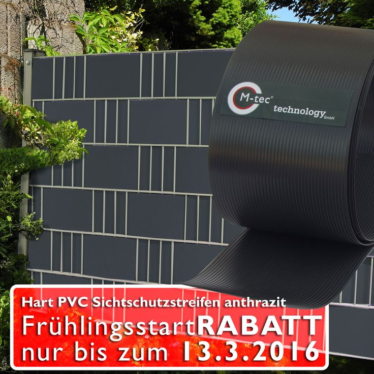 Nur bis zum 13. März! Das Frühlings Sonderangebot für Hart PVC Sichtschutz von M-tec technology  https://www.m-tec-sichtschutz.de/shop/blickdicht-zaunblende/hart-pvc-sichtschutzstreifen-anthrazit.html