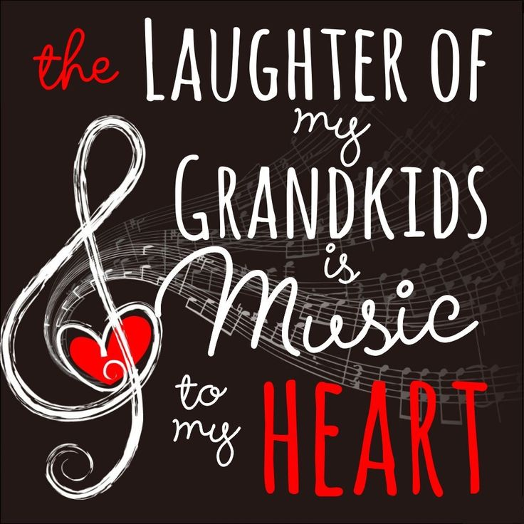 My Grandaughter's laughter/giggles is music to my heart