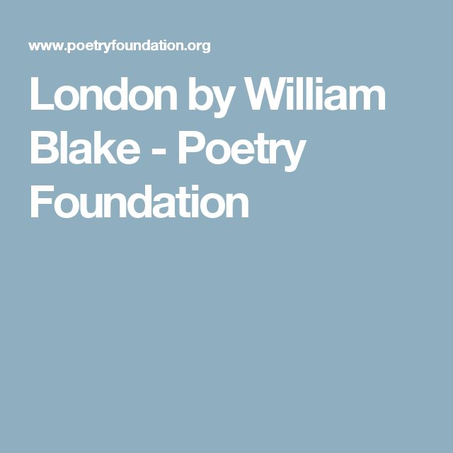 London by William Blake - Poetry Foundation