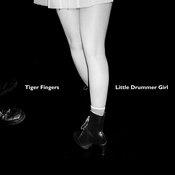 Tiger Fingers - Little Drummer Girl (Incl. Jimmy Edgar Remix) hafendisko