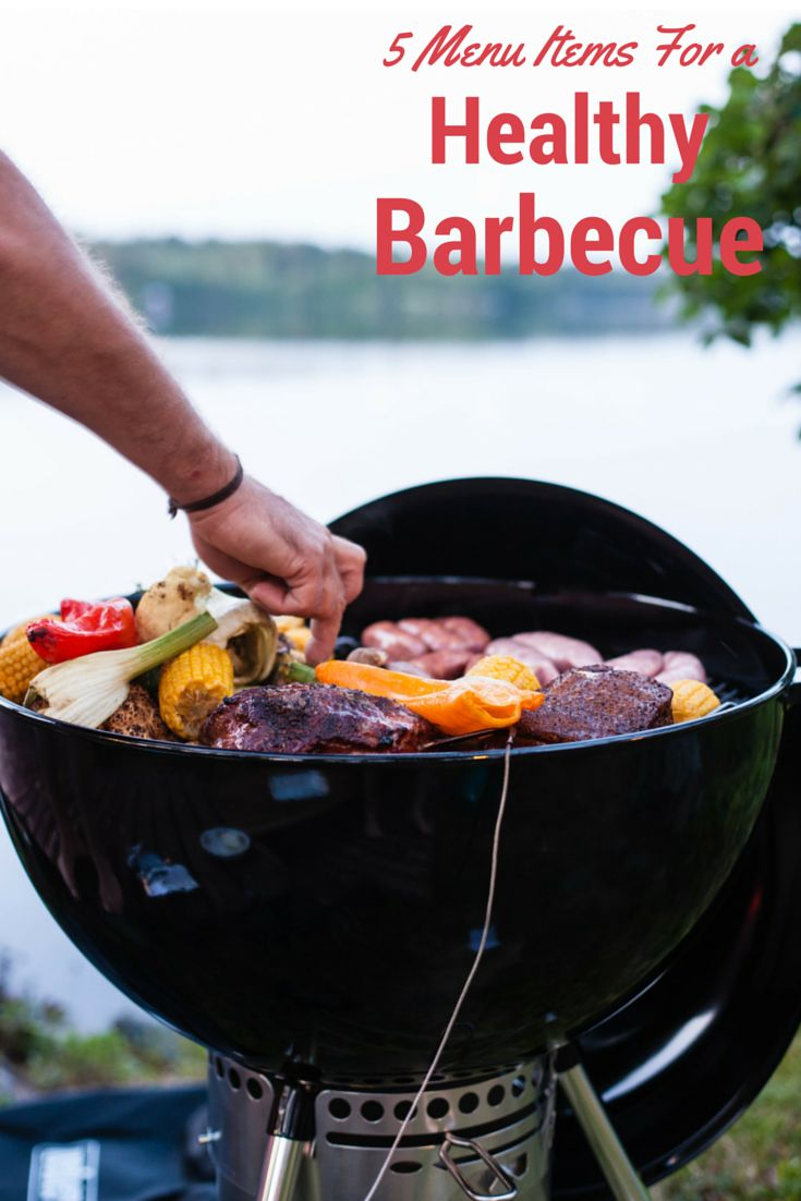 I love the summer because it's grilling season. Here are 5 menu items to help you enjoy the grill and still have a healthy barbecue