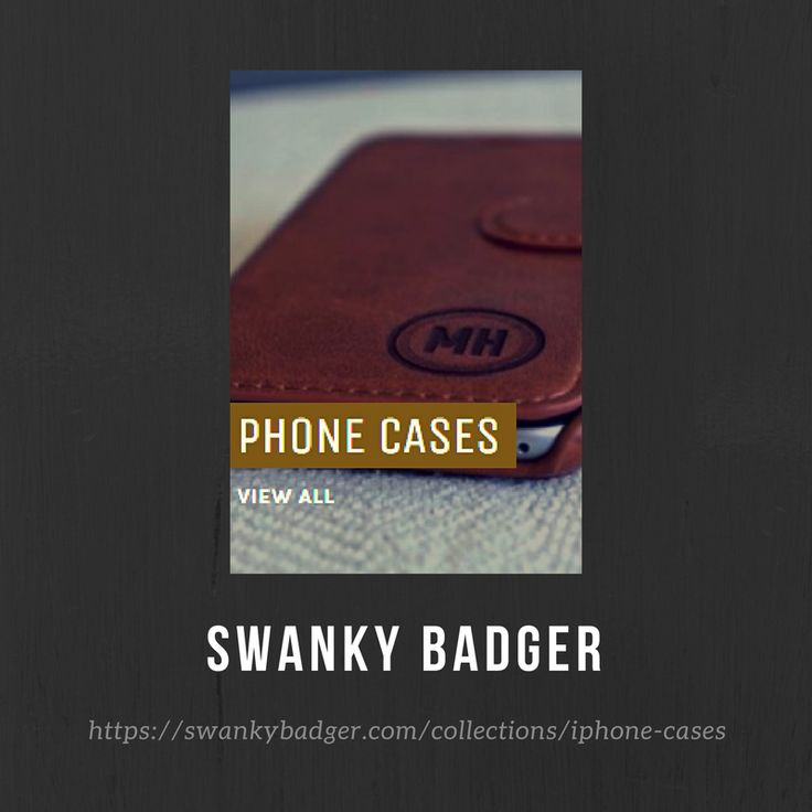 PHONE CASES Personalized Phone Cases for Apple iPhone and Samsung Galaxy. Probably the classiest way to carry all your stuff in one pocket. Take your phone, wrap it in leather, and burn your name onto it. Now that's how a real man treats a phone.