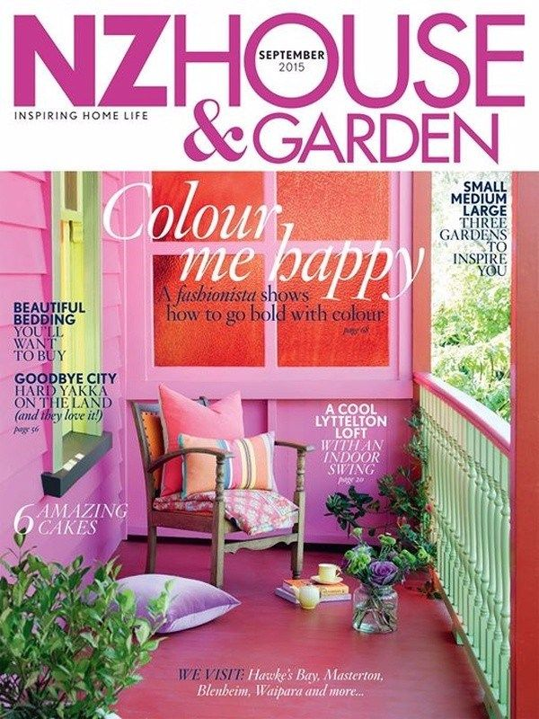 NZ HOUSE & GARDEN September 2015 Issue- Go Bold with Colour | Beautiful Bedding | Small Medium Large Three Gardens to Inspire You | 6 Amazing Cakes.  #NZHouseandGarden #Bedding #Gardens #Cakes