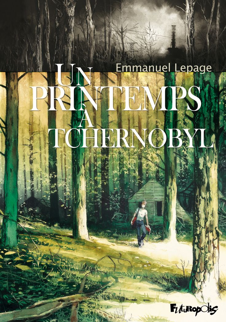 Un printemps à Tchernobyl_ Emmanuel Lepage_2012