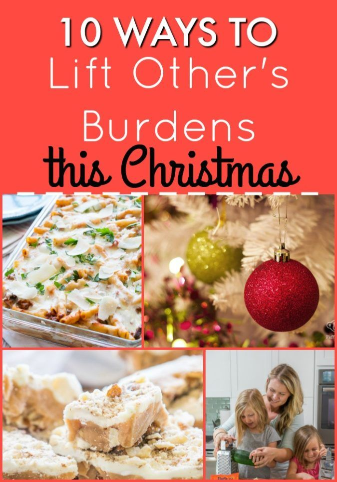 10 Ways to Lift Other's Burdens this Christmas. Super simple and easy service ideas for the whole family!
