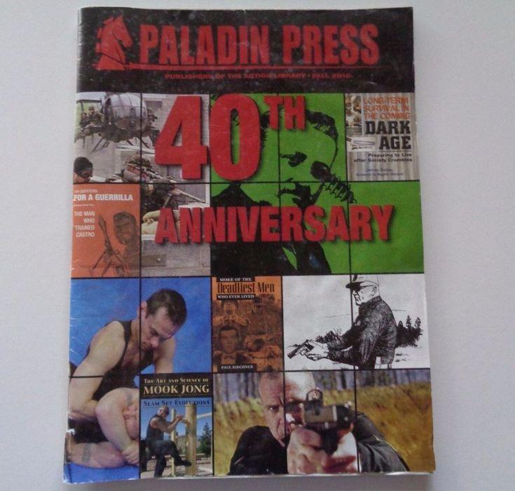 Paladin Press Magazine 40TH Anniversary Fall 2010