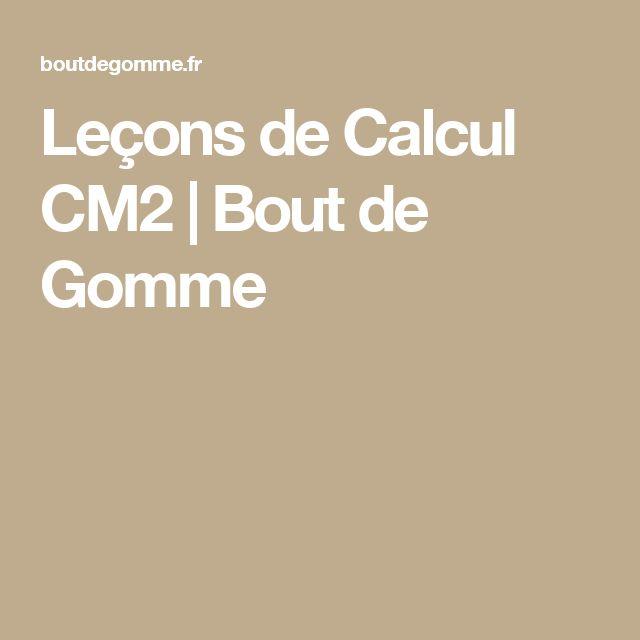 Leçons de Calcul CM2 | Bout de Gomme