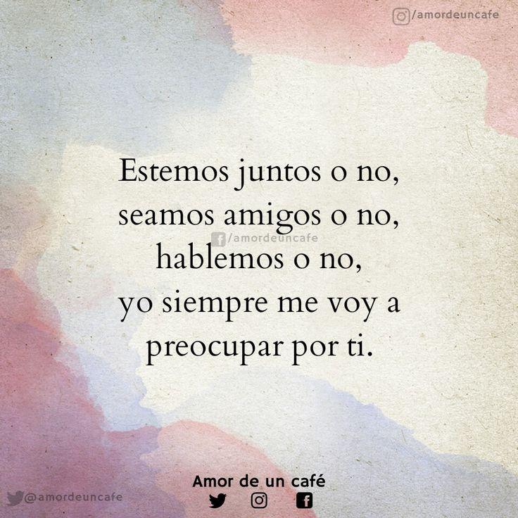 Por ti, siempre.