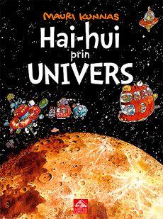 Hai-hui prin Univers - Mauri Kunas: Varsta 5-9 ani. Intamplarile din aceasta carte au loc in viitor, anul 3001. Imaginație, informații pe înțelesul copiilor și mult umor într-o uimitoare călătorie prin spațiuCopiii de la o școală obișnuită dintr-un orășel obișnuit de pe Pământ pornesc într-o excursie prin Sistemul Solar și chiar mai departe, spre stele și galaxii.O lectie non-formala de astonomie.
