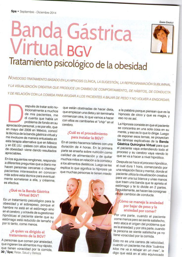 Banda Gástrica Virtual: Tratamiento Psicológico de la Obesidad, Parte 1. Revista Spa, Relax, Salud y Belleza Sept, dic 2014  http://granyagonzalez.com/2013-01-07-16-12-15/articulos-de-prensa/323-banda-gastrica-virtual-tratamiento-psicologico-de-la-obesidad-parte1