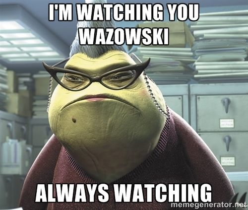 I'm Watching You Meme | Roz from Monsters Inc - I'm watching you wazowski Always watching