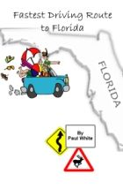 """Fastest Driving Route to Florida: Hold a copy of this informative travel guide in your hands as you drive to Florida. A road trip that provides you with a detailed route that is guaranteed to get you to your vacation or retirement destination in Florida faster, and therefore, cheaper than if you take any other driving route to Florida from the eastern United States and Canada.Your passengers will exclaim, """"How did we get here so fast?"""" On Amazon - http://amzn.to/1tcEjzm"""