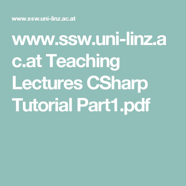 www.ssw.uni-linz.ac.at Teaching Lectures CSharp Tutorial Part1.pdf