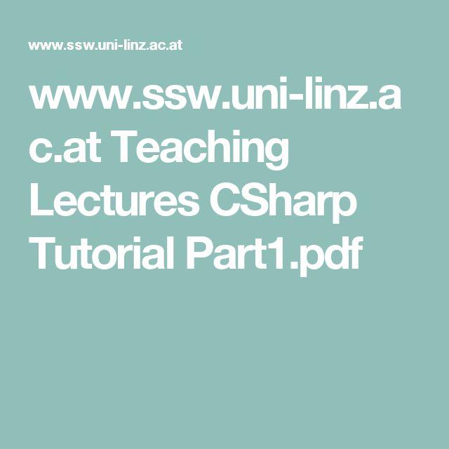 www.ssw.uni-linz.ac.at Teaching Lectures CSharp Tutorial Part1.pdf