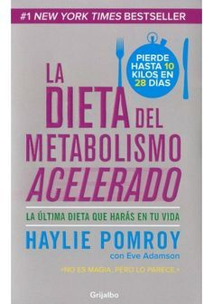 Descargar   La Dieta del Metabolismo Acelerado PDF   HAYLIE POMROY   Libro Gratis
