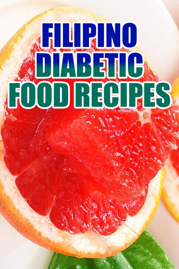 Filipino Diabetic Food Recipes Diabetic Recipes Diabetic Meal Plan Food