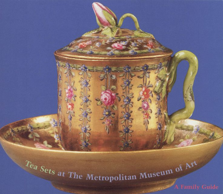 """""""TeaSets at the Metropolitan Museum of Art: a family guide""""Metropolitan Museum of Art (New York, N.Y.), Metropolitan Museum of Art Publications.#guide#tea#teaparty"""