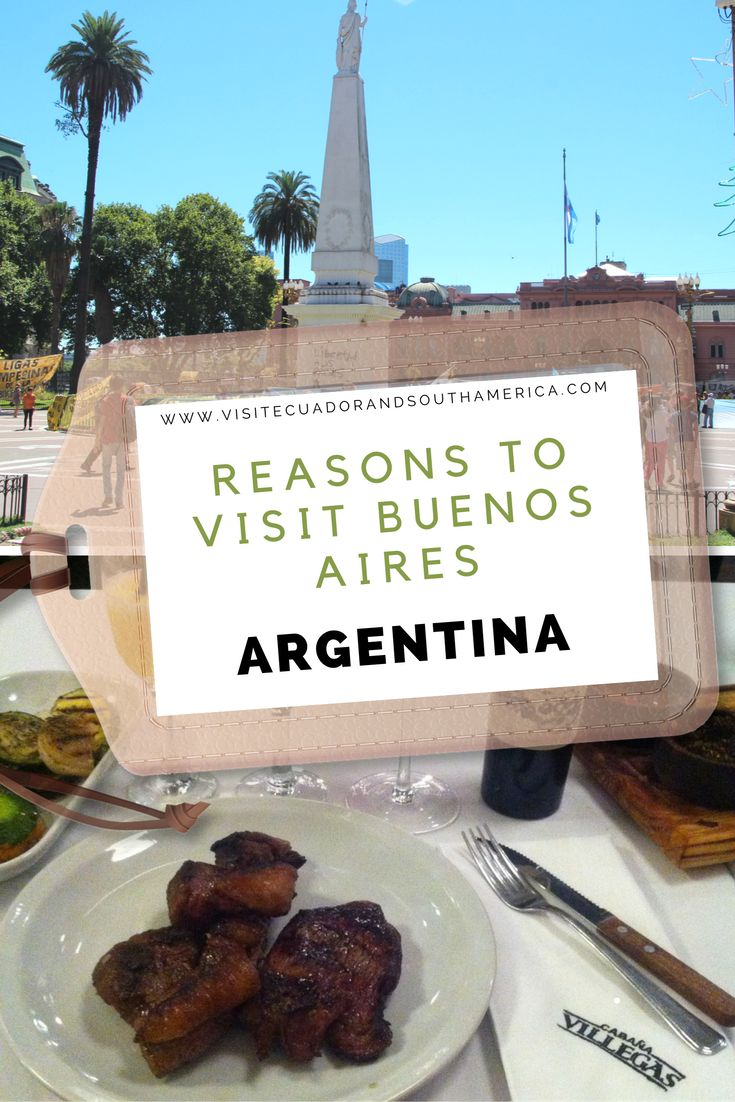 Reasons to visit Buenos Aires-Argentina